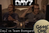 DayZ vs Team Bomgard