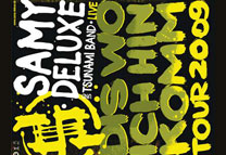 "Samy Deluxe & Tsunami Band Live ""Dis wo ich hinkomm"" Tour 2009"